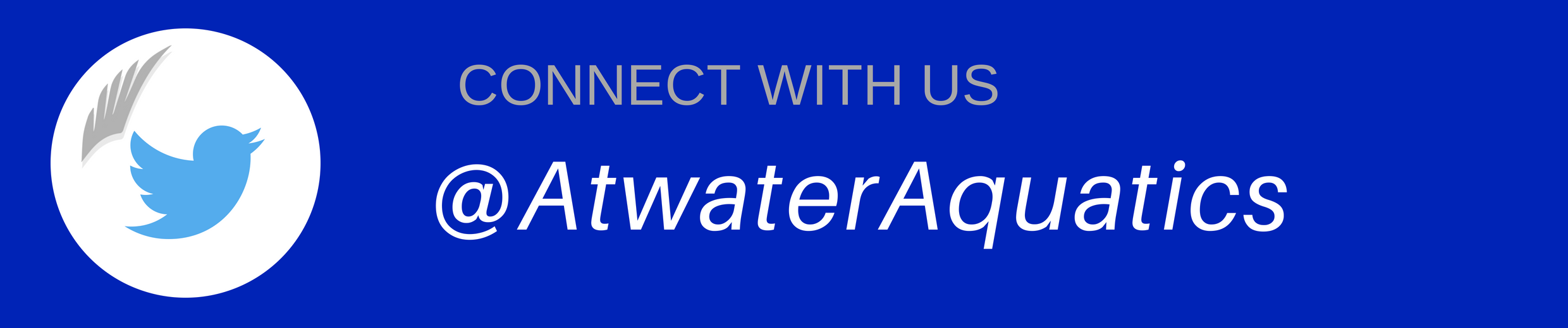 Connect with Us @AtwaterAquatics